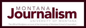 The official WordPress account of the University of Montana School of Journalism
